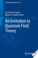 An Invitation To Quantum Field Theory book