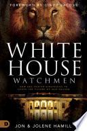 Book White House Watchmen