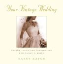 Your Vintage Wedding