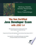 The Sun Certified Java Developer Exam With J2se 1 4