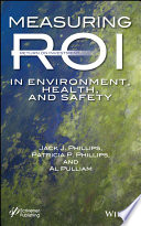 Measuring Roi In Environment Health And Safety