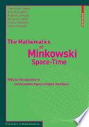 The Mathematics of Minkowski Space Time
