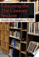 Educating the 21st Century Student