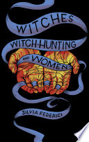 Witches Witch Hunting And Women