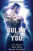 Bully for You Book PDF