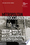 Metropolitan Preoccupations