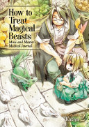 How To Treat Magical Beasts Mine And Master S Medical Journal