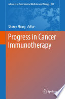 Progress in Cancer Immunotherapy