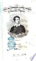 Vita di Giorgio Lord Byron compilata da Giuseppe Niccolini