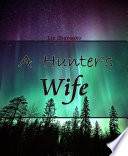 A Hunter s Wife