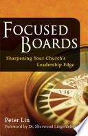 Focused Boards