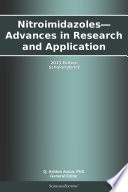 Nitroimidazoles   Advances in Research and Application  2013 Edition