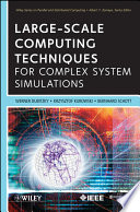 Large Scale Computing Techniques for Complex System Simulations