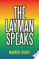 The Layman Speaks