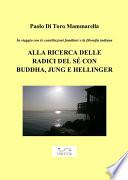 In viaggio con le costellazioni familiari e la filosofia indiana   ALLA RICERCA DELLE RADICI DEL S   CON BUDDHA  JUNG E HELLINGER