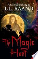 The Magic Hunt