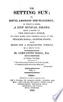 download ebook the setting sun; or, devil amongst the placemen. to which is added ... a parody on the beggar's opera, by cervantes hogg. 3 vols. [in 1]. pdf epub
