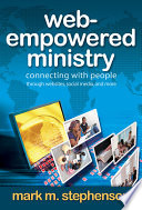 Web empowered Ministry