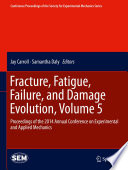 Fracture  Fatigue  Failure  and Damage Evolution  Volume 5
