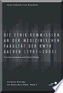 Die Ethik-Kommission an der Medizinischen Fakultät der RWTH Aachen (1981 - 2005)