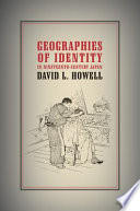 Geographies of Identity in Nineteenth Century Japan