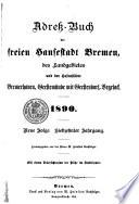 Adress-buch der freien Hansestadt Bremen und der Hafenstädte Bremenhaven, Geestemünde, Vegesack