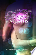 Angels In Atlantis : her two brothers, chase and kallan lazarus,...