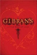 Gibran s Little Book of Love