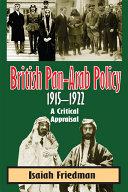 download ebook british pan-arab policy, 1915-1922 pdf epub