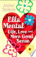 download ebook ella mental: love, life and more good sense pdf epub