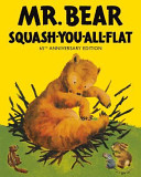 Mr Bear Squash You All Flat