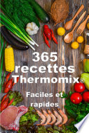 illustration Thermomix ® : 365 recettes Thermomix faciles, rapides, pour toutes les occasions