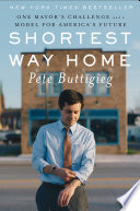 Shortest Way Home: One Mayor's Challenge and a Model for America's Future Pdf/ePub eBook