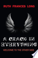 A Crack in Everything by Ruth Frances Long