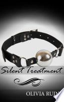 Silent Treatment (Lesbian Medical First Time Bondage Erotica)