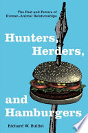 Hunters  Herders  and Hamburgers