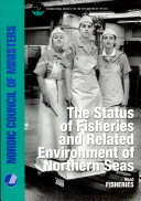 The Status of Fisheries and Related Environment of Northern Seas