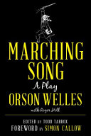Marching Song: A Play