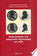Anthropologie und empirische Psychologie um 1800