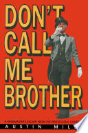 Don t Call Me Brother