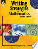 Writing Strategies for Mathematics Resource Was Created To Support