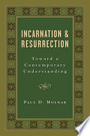 Incarnation and Resurrection