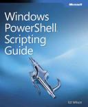 Windows PowerShell Scripting Guide