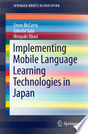 Implementing Mobile Language Learning Technologies in Japan