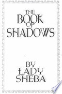 The Books Of Shadows : of the same name,