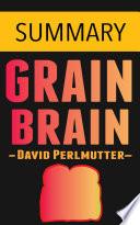 Grain Brain By Dr David Perlmutter Summary