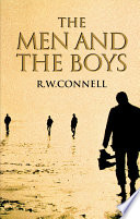 The Men and the Boys Aroused Remarkable Media Interest Public