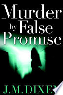 Murder by False Promise