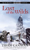 Last Of The Wilds by Trudi Canavan