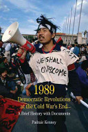 1989 Democratic Revolutions At The Cold War S End